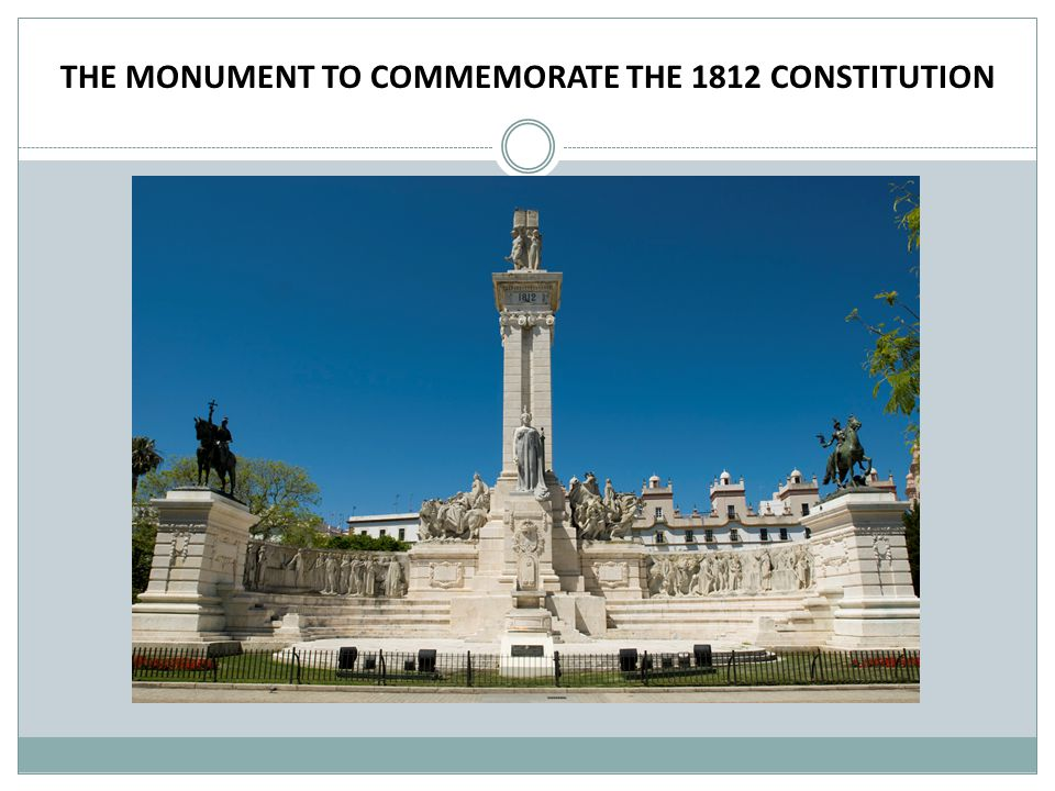 THE MONUMENT TO COMMEMORATE THE 1812 CONSTITUTION