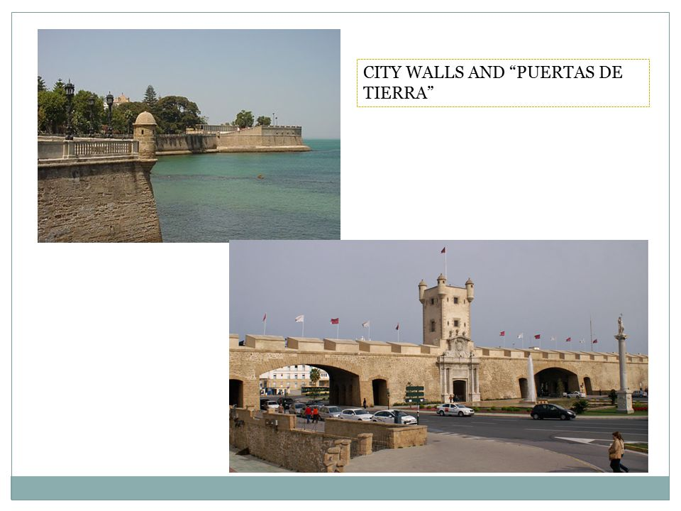 CITY WALLS AND PUERTAS DE TIERRA