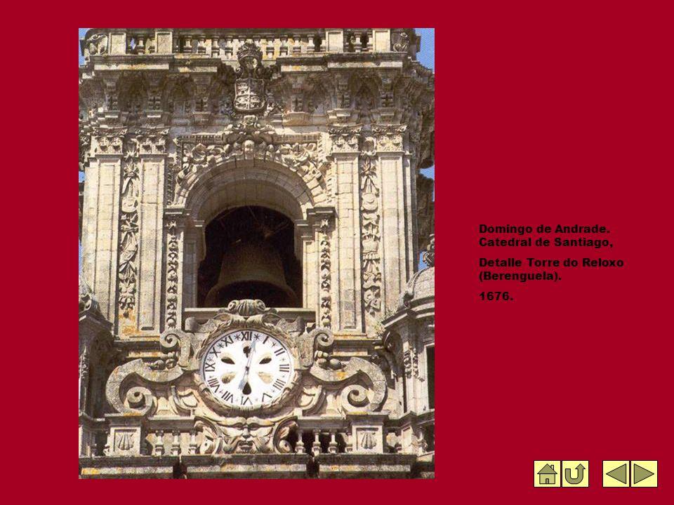 Domingo de Andrade. Catedral de Santiago, Detalle Torre do Reloxo (Berenguela). 1676.