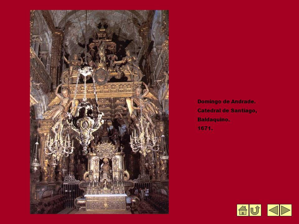 Domingo de Andrade. Catedral de Santiago, Baldaquino. 1671.