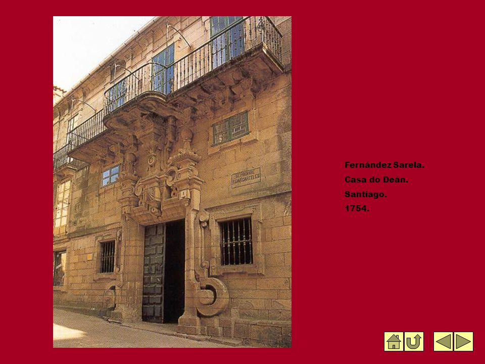 Fernández Sarela. Casa do Deán. Santiago. 1754.