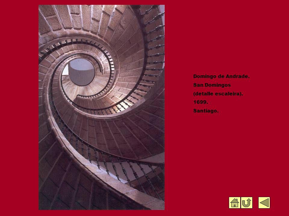 Domingo de Andrade. San Domingos (detalle escaleira). 1699. Santiago.