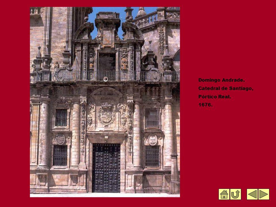 Domingo Andrade. Catedral de Santiago, Pórtico Real. 1676.