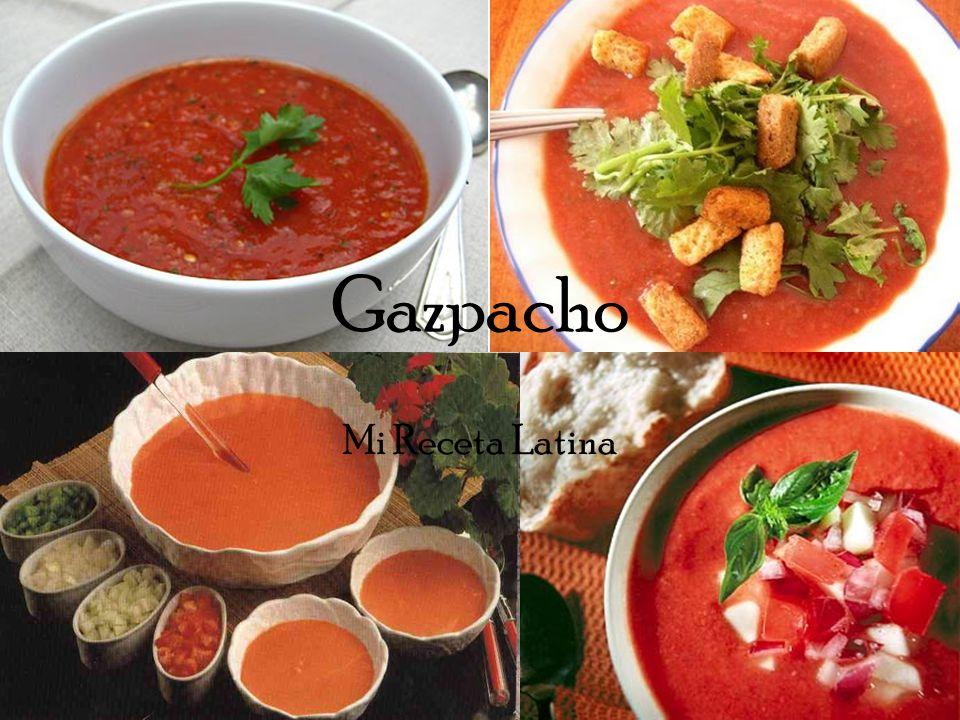 Gazpacho Mi Receta Latina