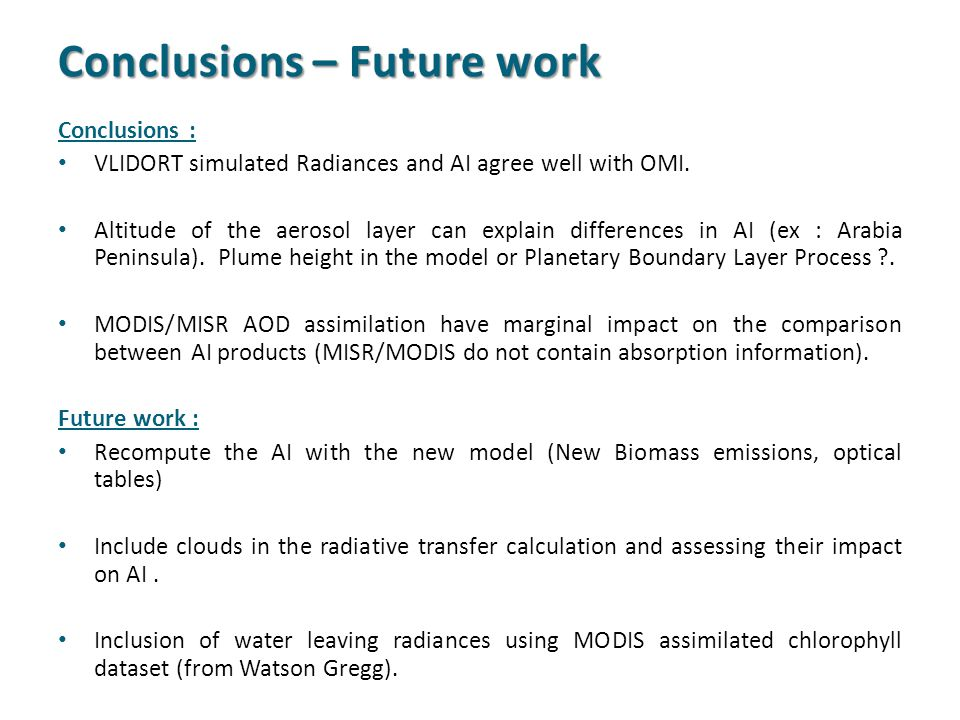 Conclusions : VLIDORT simulated Radiances and AI agree well with OMI.