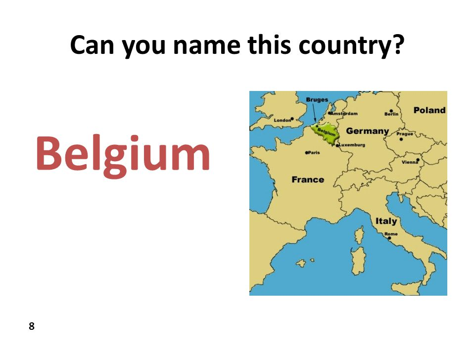 Can you name this country 8 Belgium