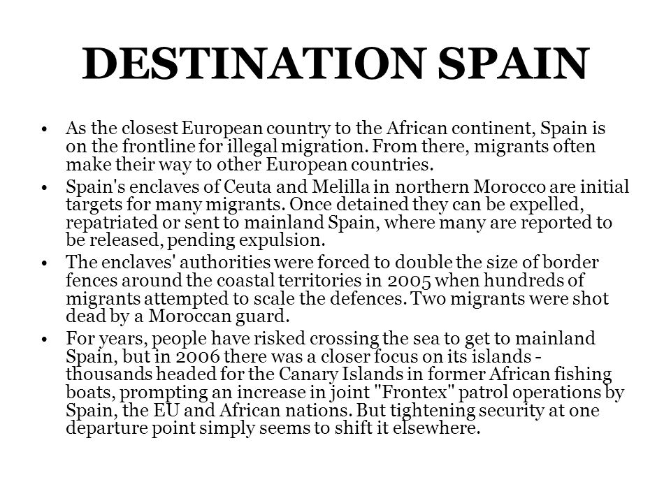 As the closest European country to the African continent, Spain is on the frontline for illegal migration.