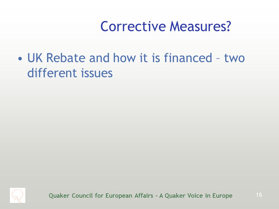 Quaker Council for European Affairs – A Quaker Voice in Europe 15 Corrective Measures.