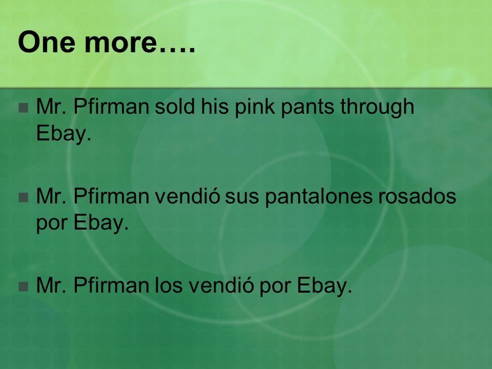 One more…. Mr. Pfirman sold his pink pants through Ebay.