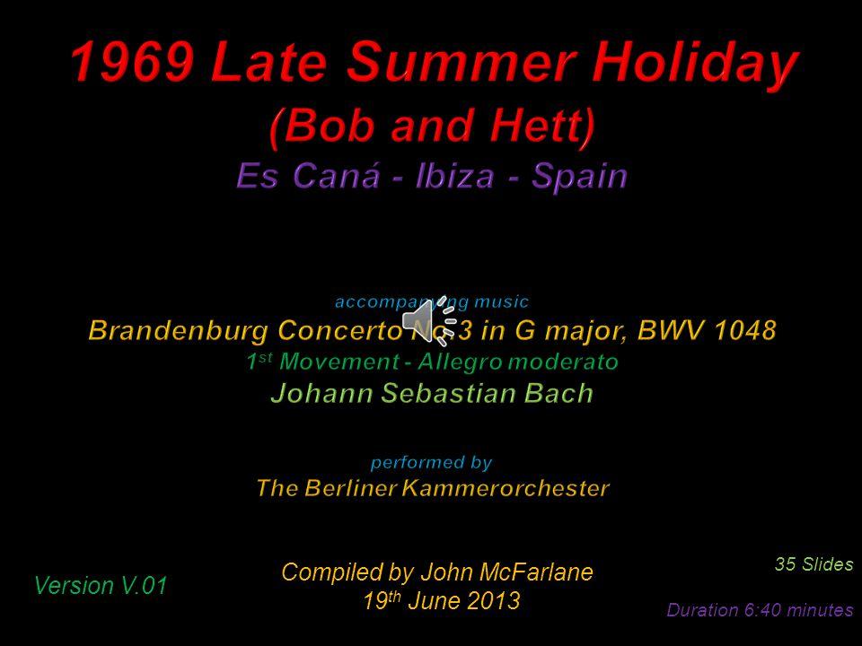 Compiled by John McFarlane 19 th June 2013 19 th June 2013 35 Slides Duration 6:40 minutes Version V.01