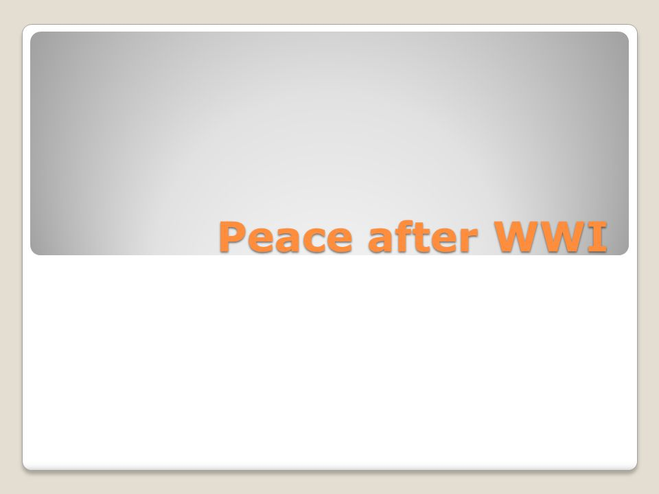 Peace after WWI