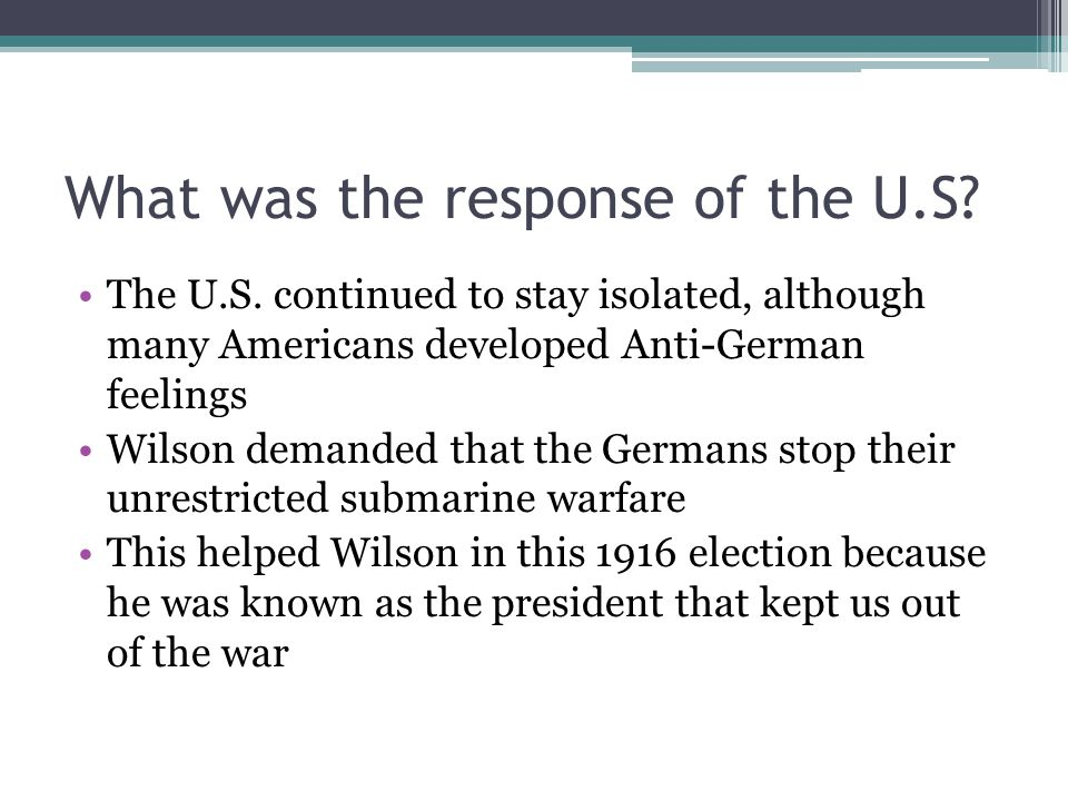 What was the response of the U.S. The U.S.