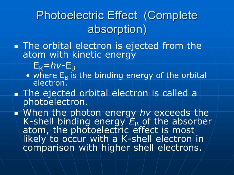 Classical Scattering (Coherent or Elastic) Occurs at low energy (< 10 keV) Occurs at low energy (< 10 keV) Atom first excited by photon Atom first excited by photon Then releases (radiates) photon of same keV & Then releases (radiates) photon of same keV & New photon travels in different direction from original photon but usually forward (small scatter angle) New photon travels in different direction from original photon but usually forward (small scatter angle) Coherent Scattering is further classified as Coherent Scattering is further classified as Rayleigh Scattering Rayleigh Scattering If interaction occurs with whole atomIf interaction occurs with whole atom Thompson Scattering Thompson Scattering If interaction occurs with shell e -If interaction occurs with shell e -