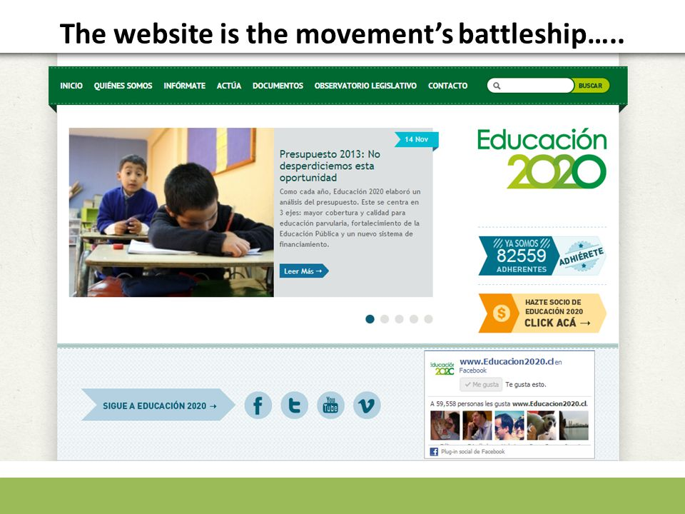 The website is the movement's battleship…..