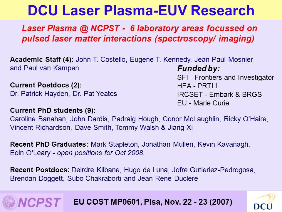 DCU Laser Plasma-EUV Research Academic Staff (4): John T.