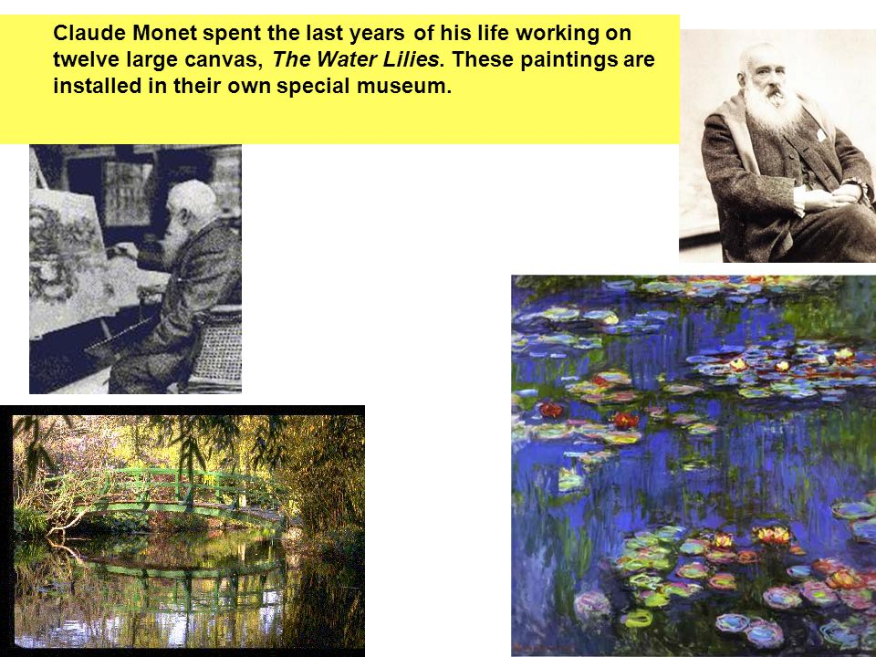 During the last 20 years of his life Renoir was crippled by arthritis; unable to move his hands freely, he continued to paint, however, by using a brush strapped to his arm.
