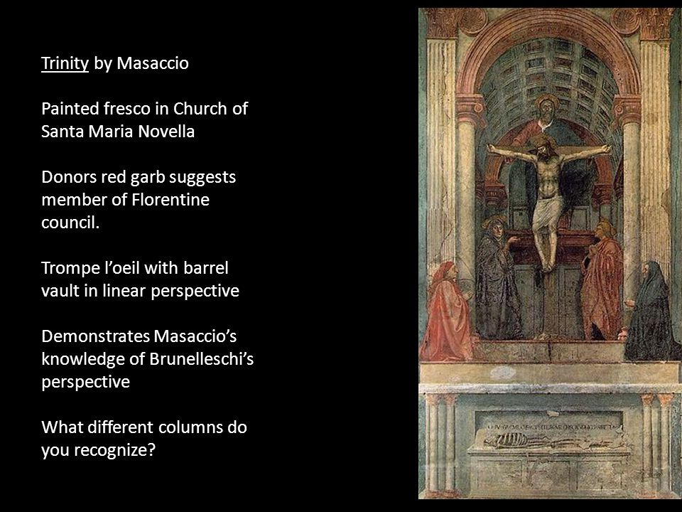 a report on the holy trinity by masaccio This is a very interesting piece first off, the holy trinity by masaccio puts everything a common level the figure behind jesus on the cross is suppose to.
