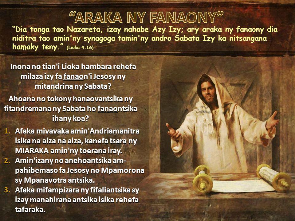 Inona no tian i Lioka hambara rehefa milaza izy fa fanaon i Jesosy ny mitandrina ny Sabata.