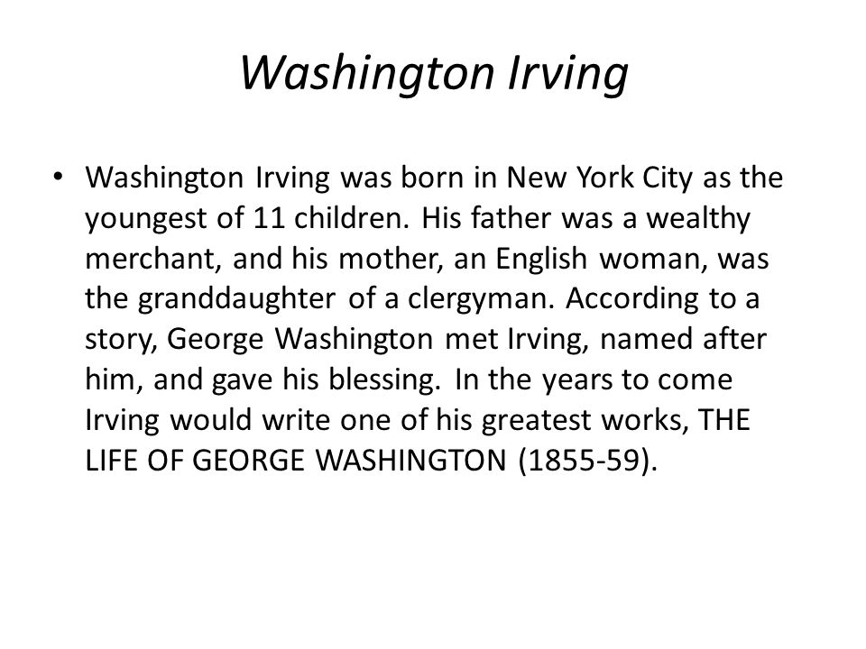 washington irving, comparison of 4 short stories essay Full online text of the legend of sleepy hollow by washington irving other short stories by washington irving also available along with many others by classic and contemporary authors.