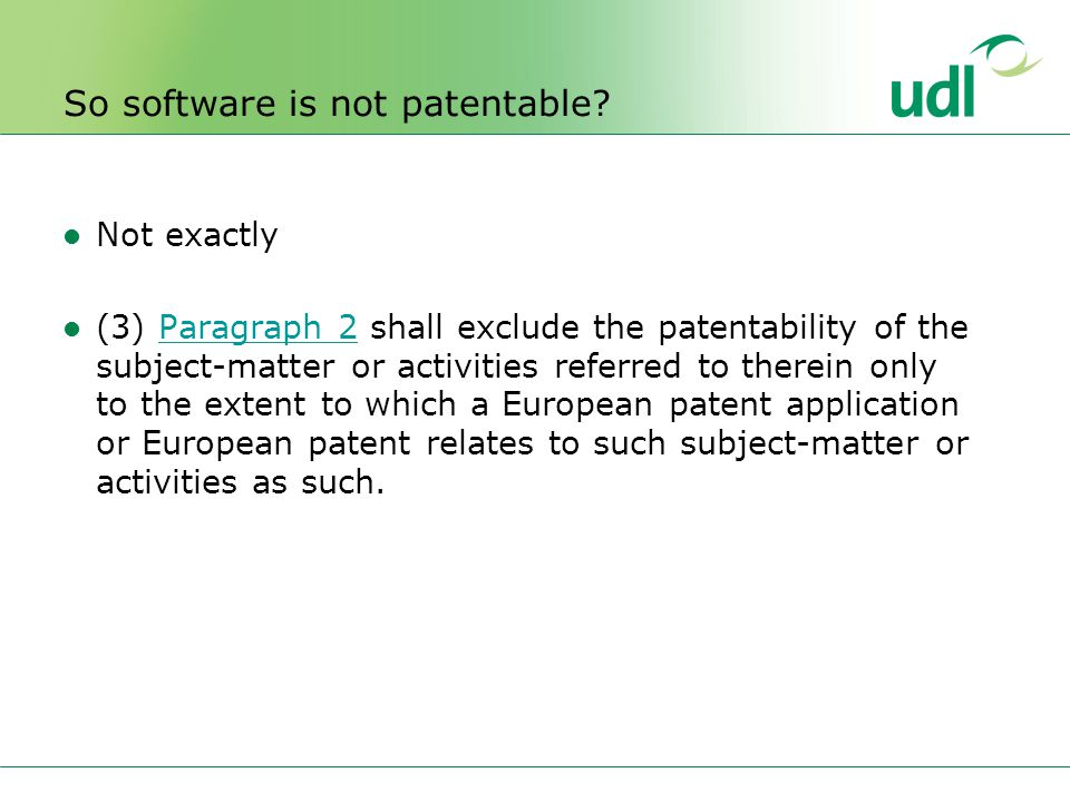 So software is not patentable.