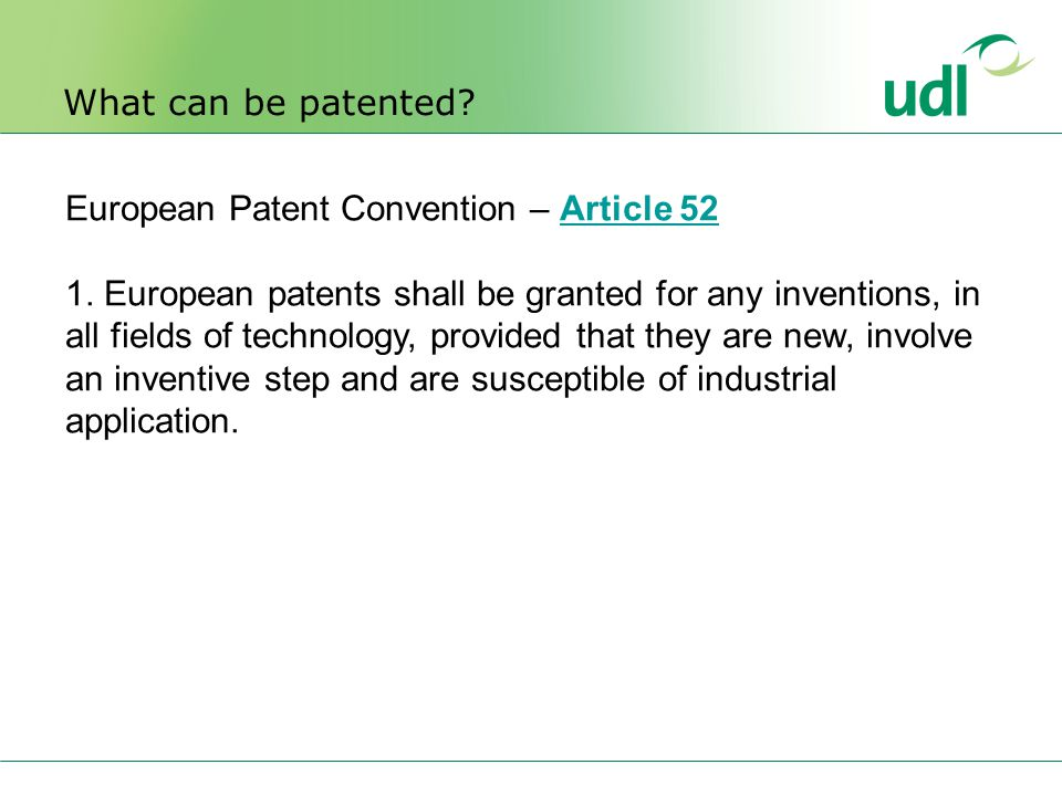 European Patent Convention – Article 52 1.