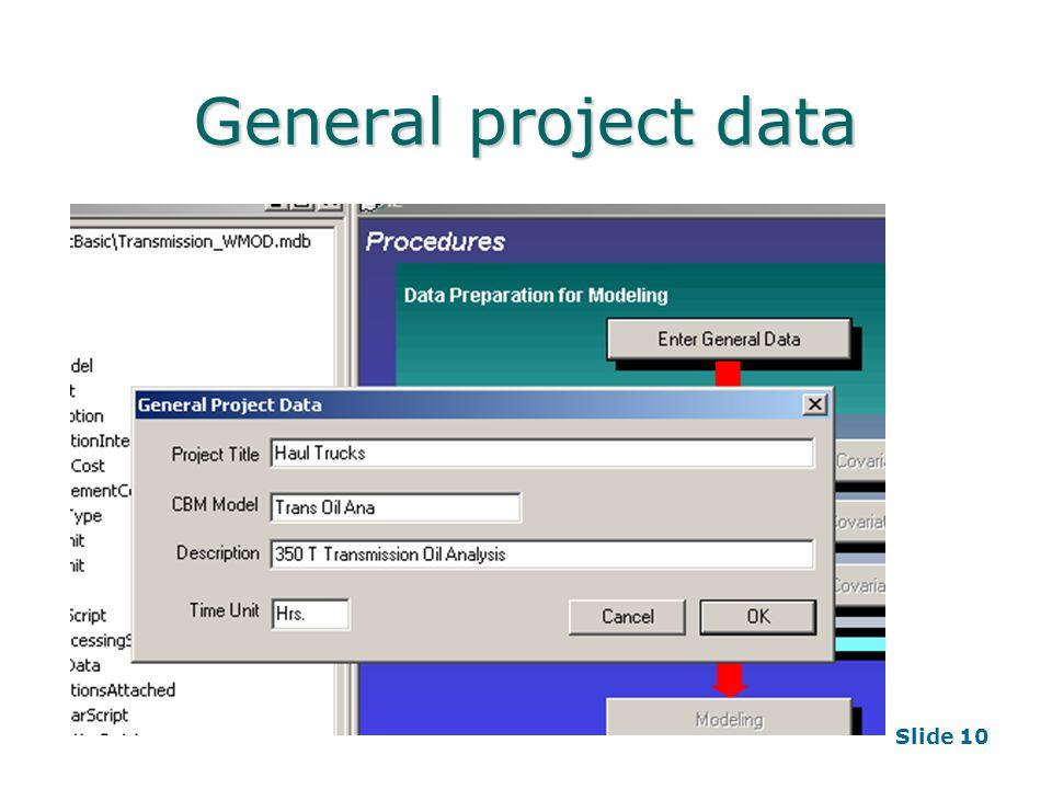 Slide 10 General project data