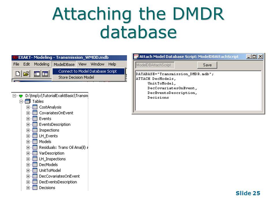 Slide 25 Attaching the DMDR database