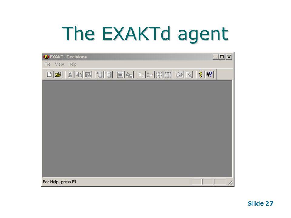 Slide 27 The EXAKTd agent