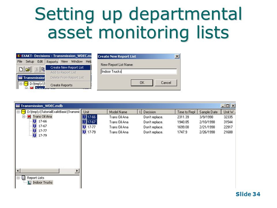 Slide 34 Setting up departmental asset monitoring lists