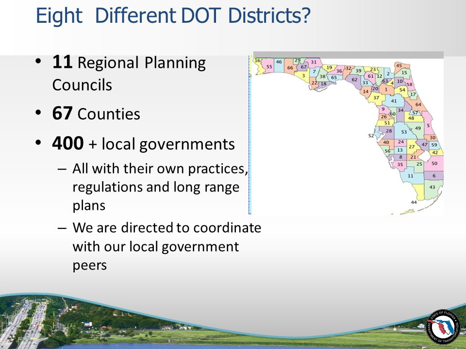 Eight Different DOT Districts.