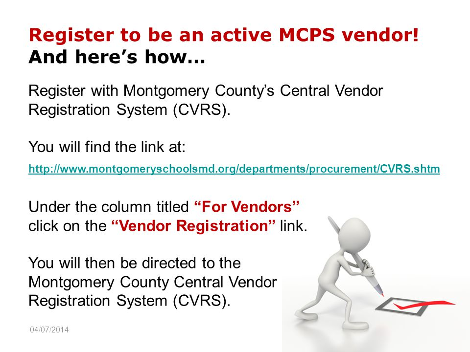Register to be an active MCPS vendor.