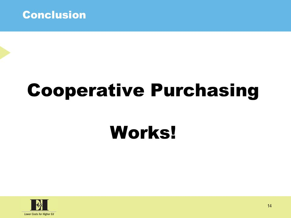 14 Conclusion Cooperative Purchasing Works!