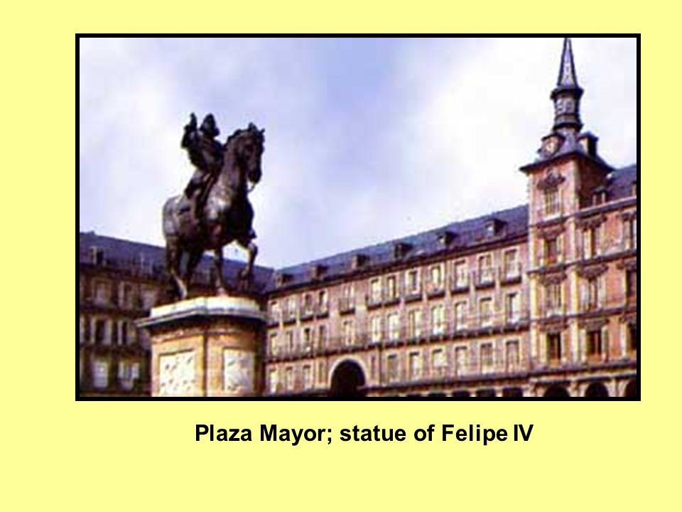 Plaza Mayor; statue of Felipe IV