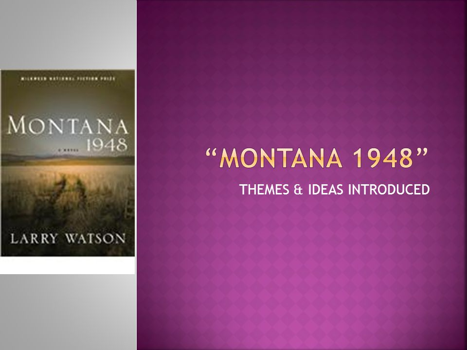 montana 1948 dream analysis Montana 1948: home racism plot summary character profiles as he felt as though he lacked knowledge about living comfortably and unself-consciously here in.