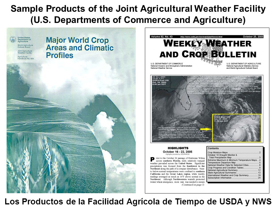 Sample Products of the Joint Agricultural Weather Facility (U.S.
