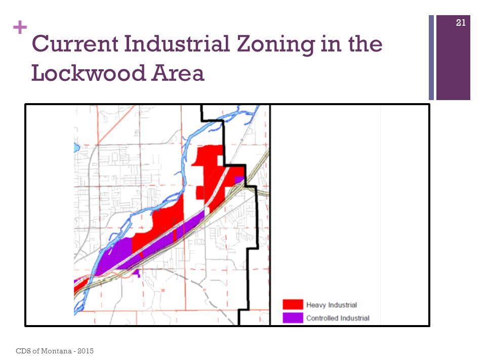 + Current Industrial Zoning in the Lockwood Area CDS of Montana