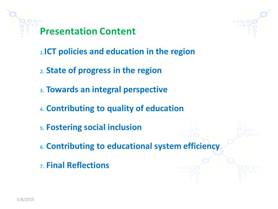 5/8/2015 -2- Presentation Content 1. ICT policies and education in the region 2.