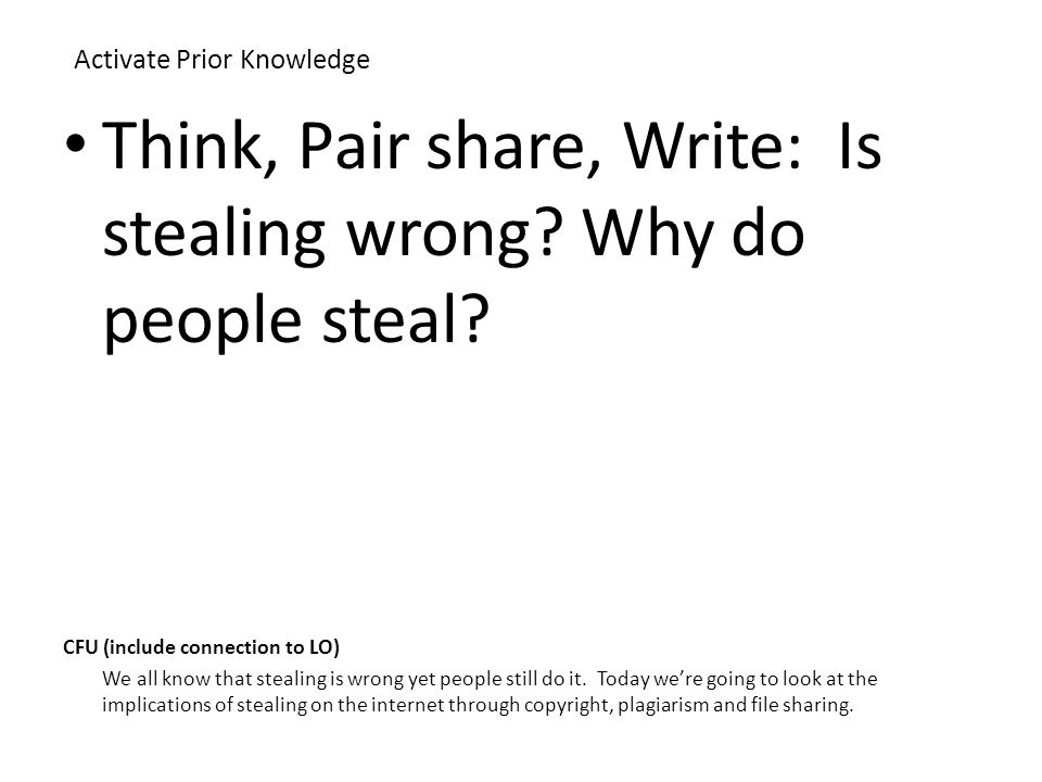 copyright plagiarism peer to peer sharing technology lesson  activate prior knowledge think pair share write is stealing wrong