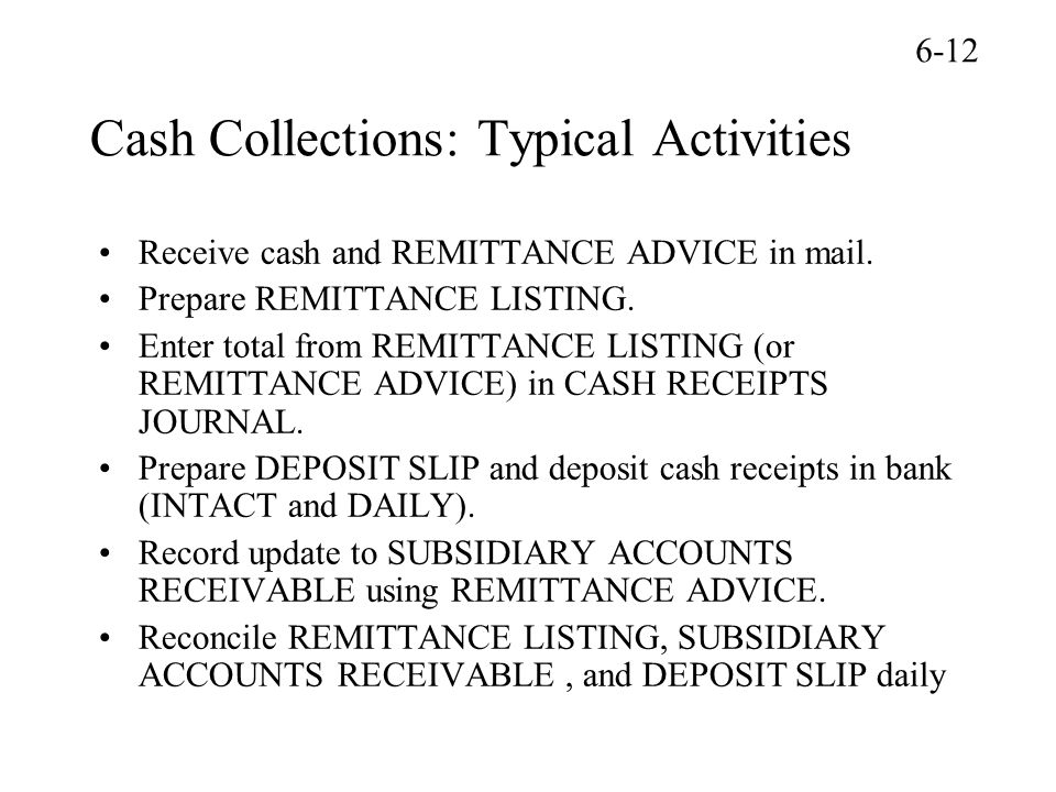 Chapter 6 Employee Fraud and the Audit of Cash Rather fail with – Remittance Advice Slip