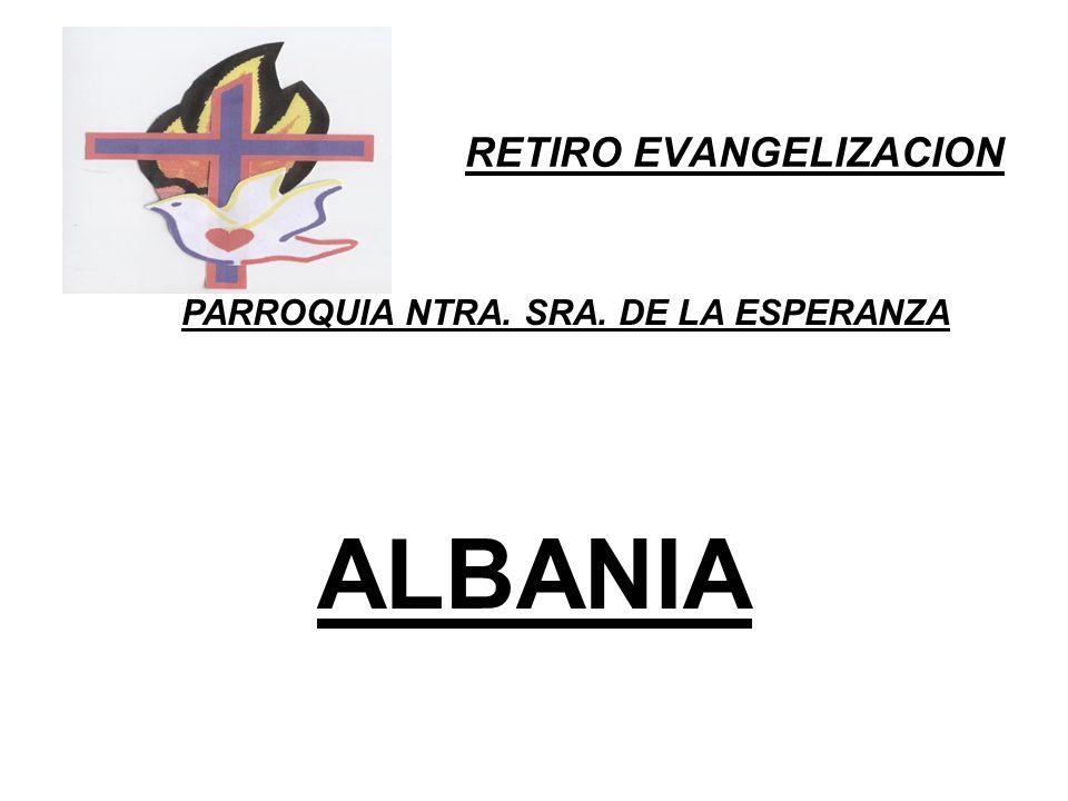RETIRO EVANGELIZACION PARROQUIA NTRA. SRA. DE LA ESPERANZA ALBANIA