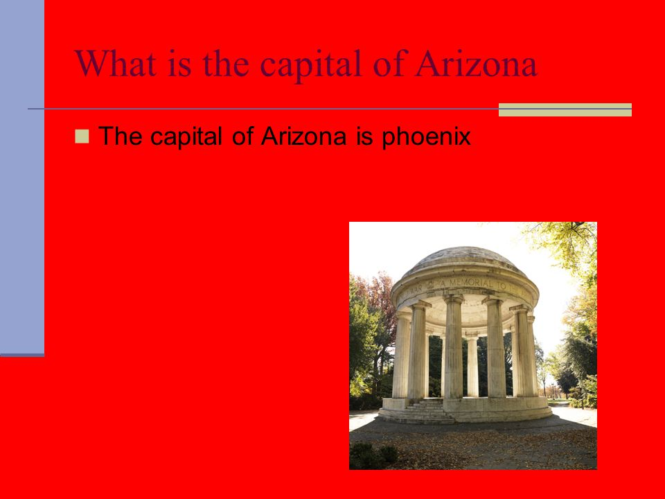What is the capital of Arizona The capital of Arizona is phoenix