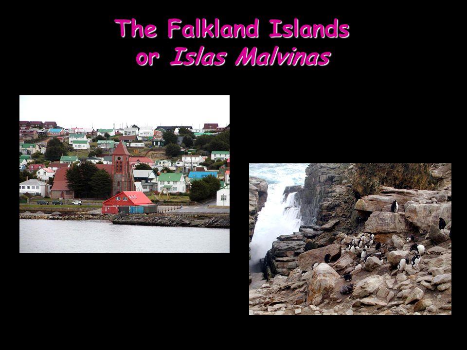 The Falkland Islands or Islas Malvinas