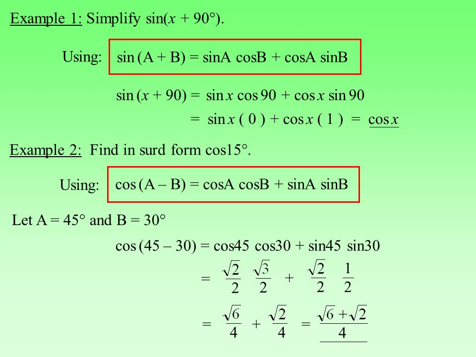 Example 2: Find in surd form cos15°.