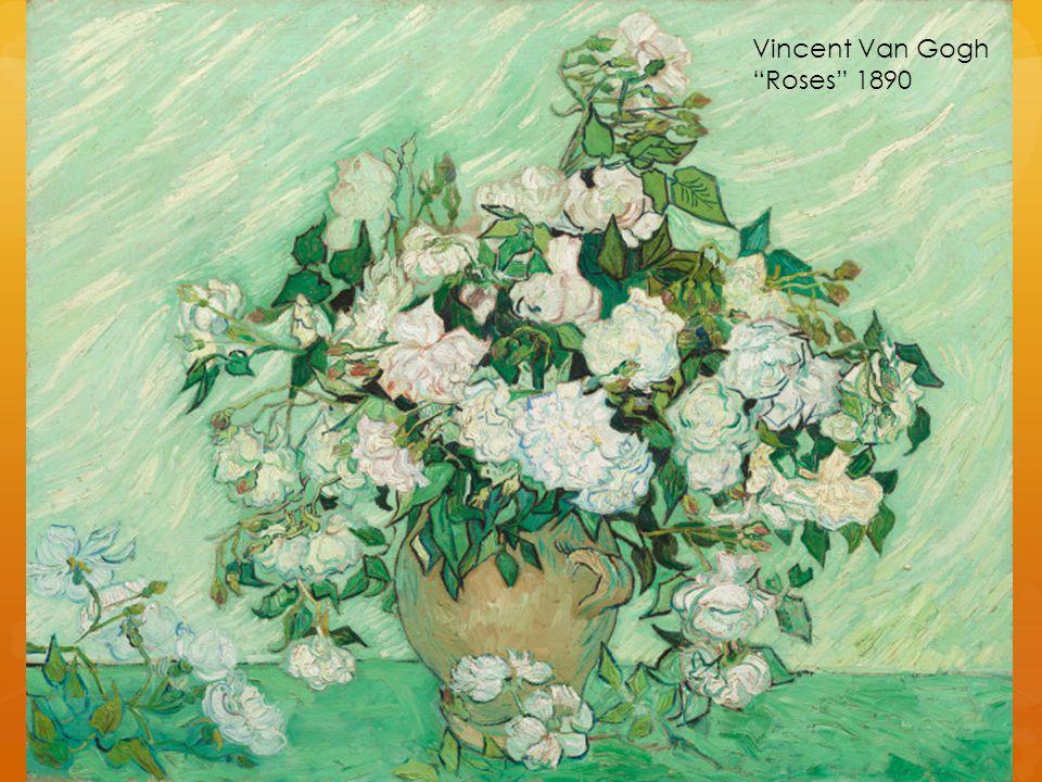 """Vincent Van Gogh """"Roses"""" 1890"""