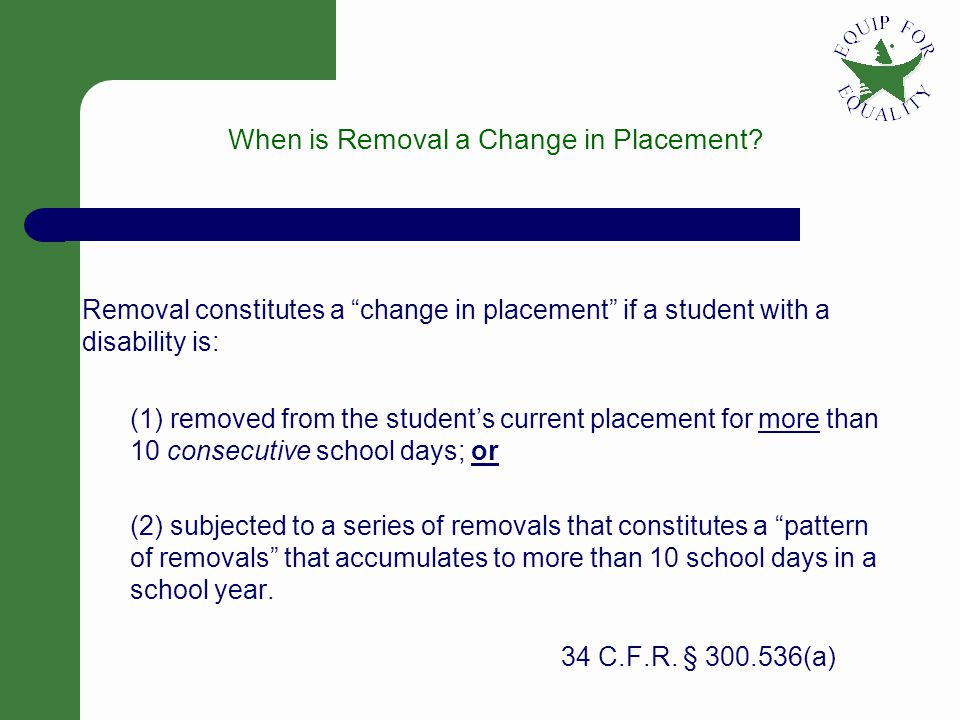 3 When is Removal a Change in Placement.