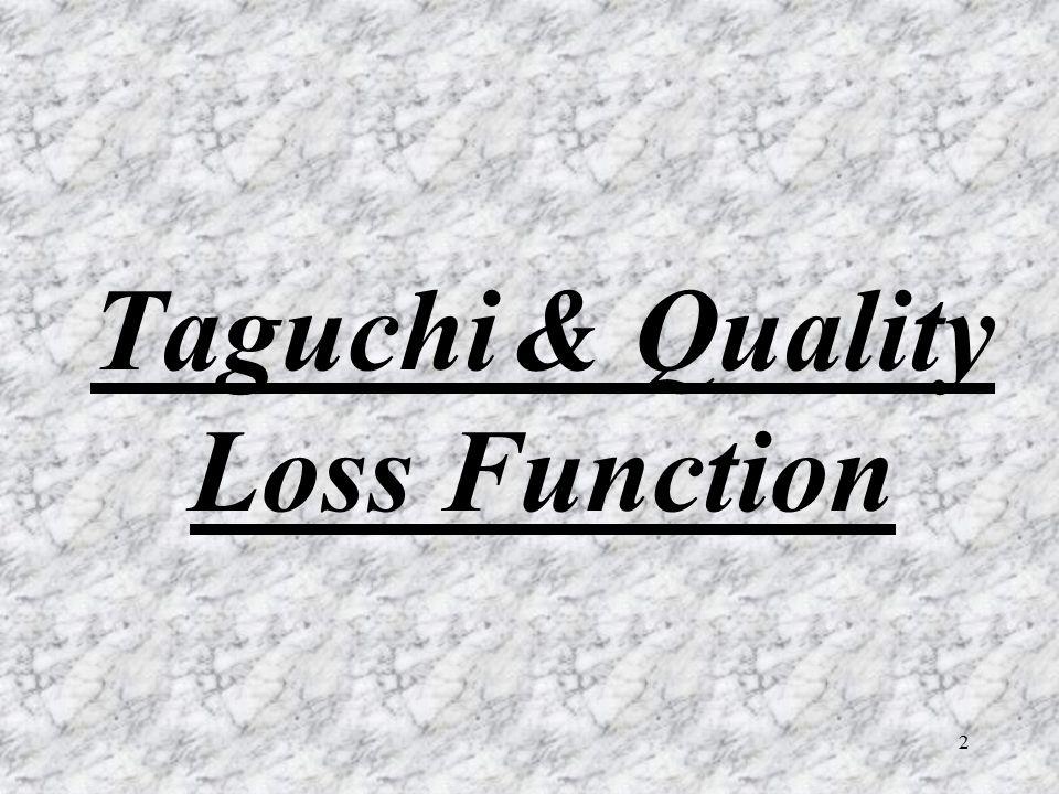 2 Taguchi & Quality Loss Function