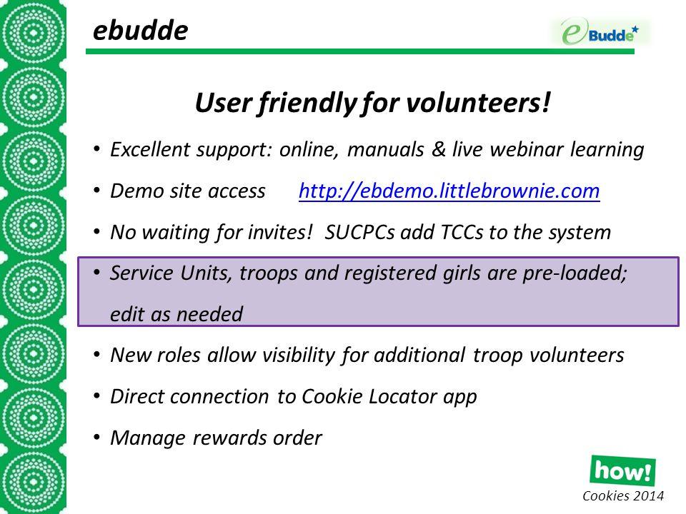 Cookies 2014 ebudde User friendly for volunteers.