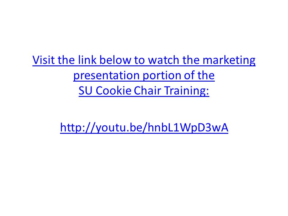 Visit the link below to watch the marketing presentation portion of the SU Cookie Chair Training: http://youtu.be/hnbL1WpD3wA