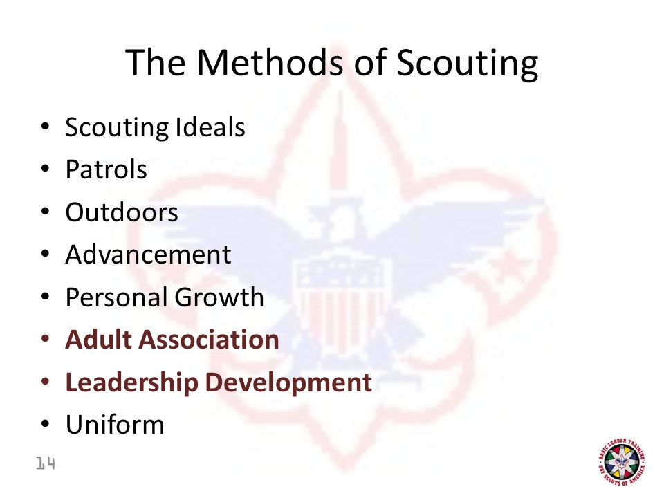 The Methods of Scouting Scouting Ideals Patrols Outdoors Advancement Personal Growth Adult Association Leadership Development Uniform 14