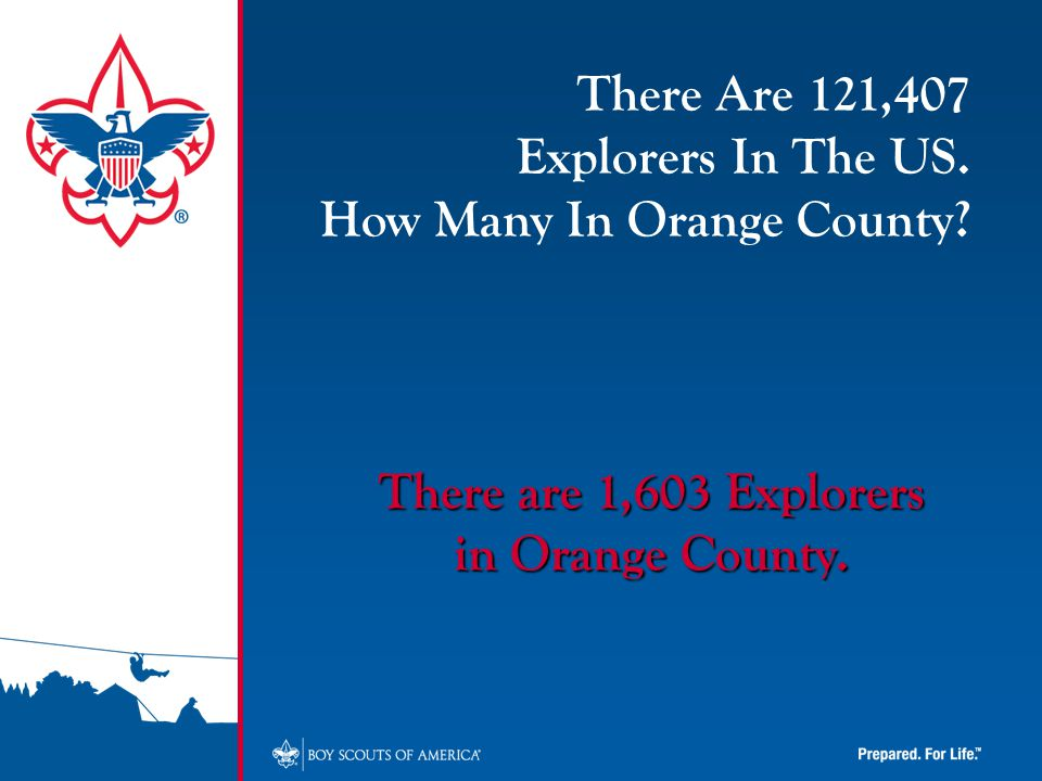 There are 1,603 Explorers in Orange County. There Are 121,407 Explorers In The US.